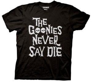 Goonies Never Say Die tee