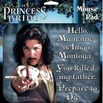 Princess Bride Mouse Pad