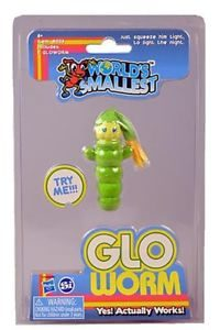 World's Smallest Glo Worm