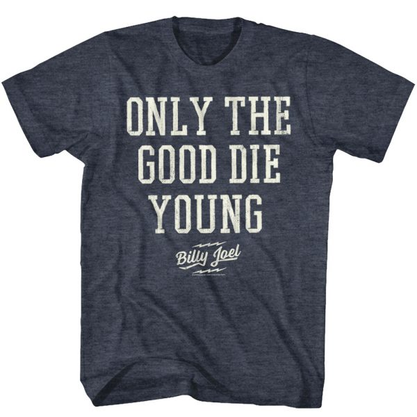 Billy Joel Good Die Young