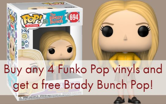 Buy any 4 Funko Pop vinyls and get a free Brady Bunch Pop!