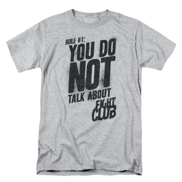 Fight Club Rule #1