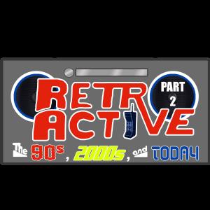 Retro Active Part 2